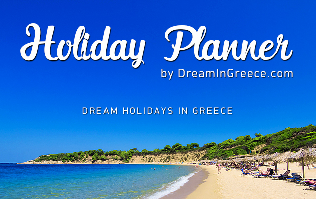 Holidays in Greece. Travel Guide of Greece. Holiday Planner.